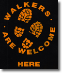 Walkers are welcome here